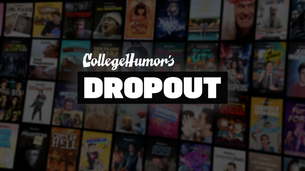 CollegeHumor launches video streaming service called Dropout 11