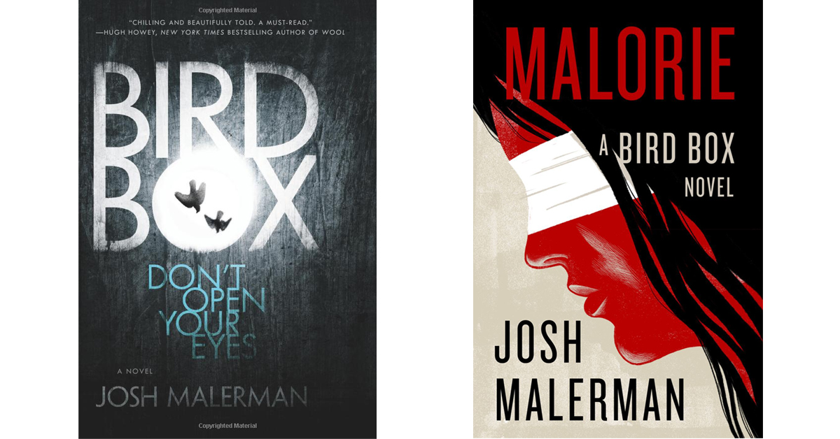 Bird Box book cover and Malorie book cover