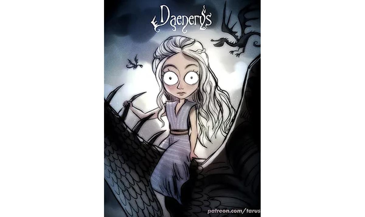 burtonesque daenerys - Game of Thrones characters gone wild