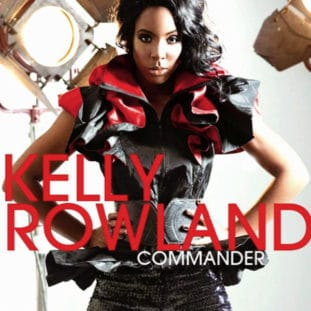 """Commander"" by Kelly Rowland  19"