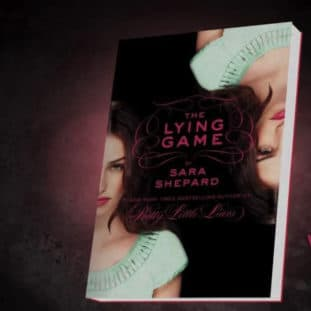 """The Lying Game"" by Sara Shepard 30"